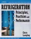 Refrigeration Principles, Practice and Performance