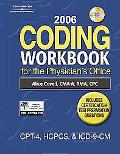 2006 Coding Workbook for the Physician's Office