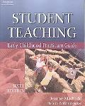 Student Teaching Early Childhood Practicum Guide