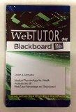 WebTutor Advantage on Blackboard Printed Access Card for Medical Terminology for Health Prof...