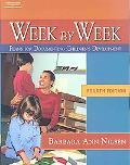 Week by Week Plans for Documenting Children's Development