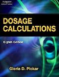 Dosage Calculations (Available Titles 321 Calc!Dosage Calculations Online)