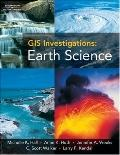 GIS Investigations: Earth Science 3.X Version with CD-ROM