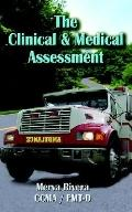 Clinical & Medical Assessment