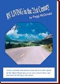 Rv Living In The 21st Century The Essential Reference Guide For All Rvers