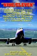 Nine/ Eleven Could The Federal Aviation Administration Alone Have Deterred The Terrorist Sky...
