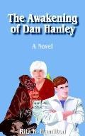 Awakening of Dan Hanley