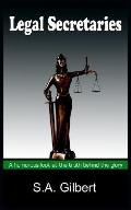 Legal Secretaries A Humorous Look At The Truth Behind The Glory