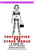 Confronting the Other Woman