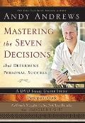 Mastering the Seven Decisions That Determine Personal Success : An Owner's Manual to the New...