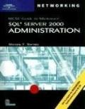 Mcse Guide To Microsoft Sql Server 2000 Administration