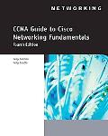 CCNA Guide to Cisco Networking Fundamentals, 4th Edition
