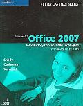 Microsoft Office 2007 Introductory Concepts And Techniques Windows Xp Edition