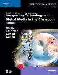 Integrating Technology And Digital Media in the Classroom Teachers Discovering Computers