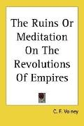 Ruins or Meditation on the Revolutions of Empires