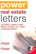 Power Real Estate Letters Letters, E-Mails, and More to Meet all Business Needs