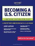Kaplan Becoming a U.s. Citizen Understanding the Naturalization Process
