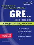Kaplan GRE Exam 2011: Strategies, Practice, and Review