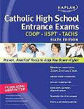 Kaplan Catholic High School Entrance Exams 2011