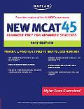 New MCAT 45 2007 Edition Advanced Prep for Advanced Students