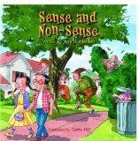 Sense and Non-sense Life on Nonsense Street