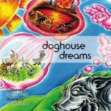 Doghouse Dreams
