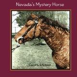 Nevada's Mystery Horse