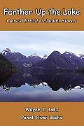 Farther up the Lake : Coastal British Columbia Stories