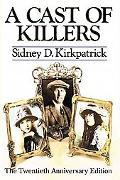 A Cast of Killers: The Twentieth Anniversary Edition