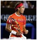 Game to Love : In Celebration of Tennis