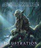 Star Wars Art: Illustration (Limited Edition)