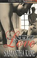 The Courage of Love