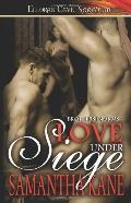 Brother in Arms: Love under Siege