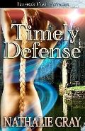 Timely Defense