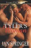 Tyler's Woman: Ellora's Cave