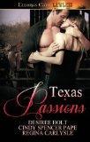 Texas Passions: Ellora's Cave