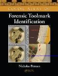 Color Atlas Forensic Tool Mark Identification