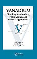 Vanadium Chemistry, Biochemistry, Pharmacology and Practical Applications
