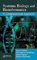 Systems Biology and Bioinformatics A Computational Approach