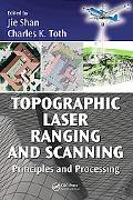 Topographic Laser Ranging and Scanning Principles and Processing