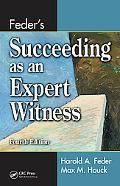 Feder's Succeeding As an Expert Witness