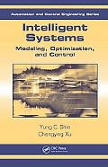 Intelligent Systems Modeling, Optimization, and Control