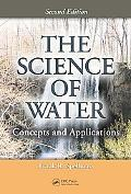 Science of Water Concepts and Applications