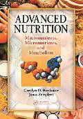 Advanced Nutrition Macronutrients, Micronutrients, and Metabolism