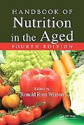 Handbook of Nutrition in the Aged
