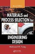 Materials & Process Selection for Engineering Design
