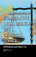 An Introduction to Comparative Legal Models of Criminal Justice
