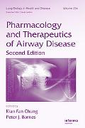 Pharmacology and Therapeutics of Airway Disease (Lung Biology in Health and Disease)