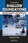 Shallow Foundations: Bearing Capacity and Settlement, Second Edition