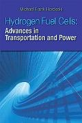Hydrogen and Fuel Cells: Advances in Transportation and Power